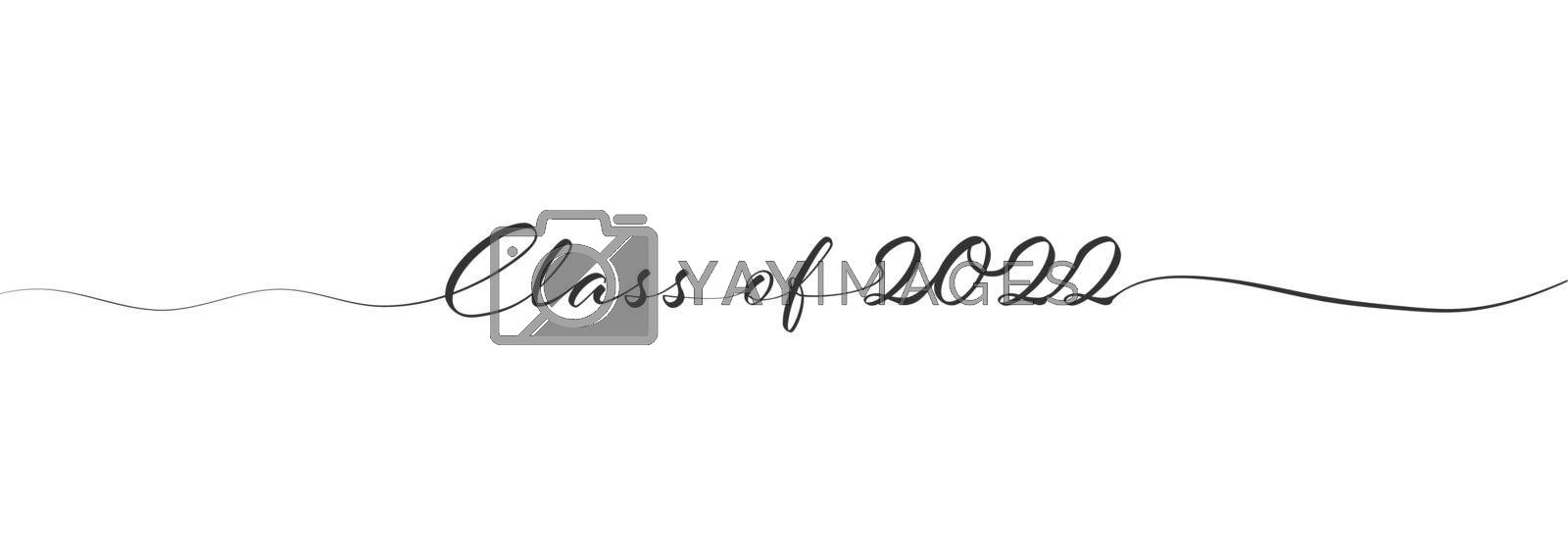 Stylized calligraphic inscription Class of 2022 in one line. Simple Style