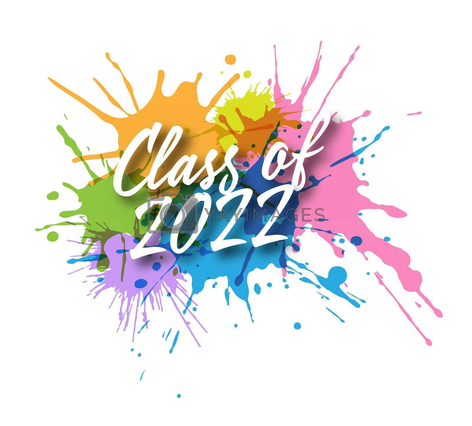 Stylized calligraphic inscription Class of 2022 with shadow on colored blots. Simple Style