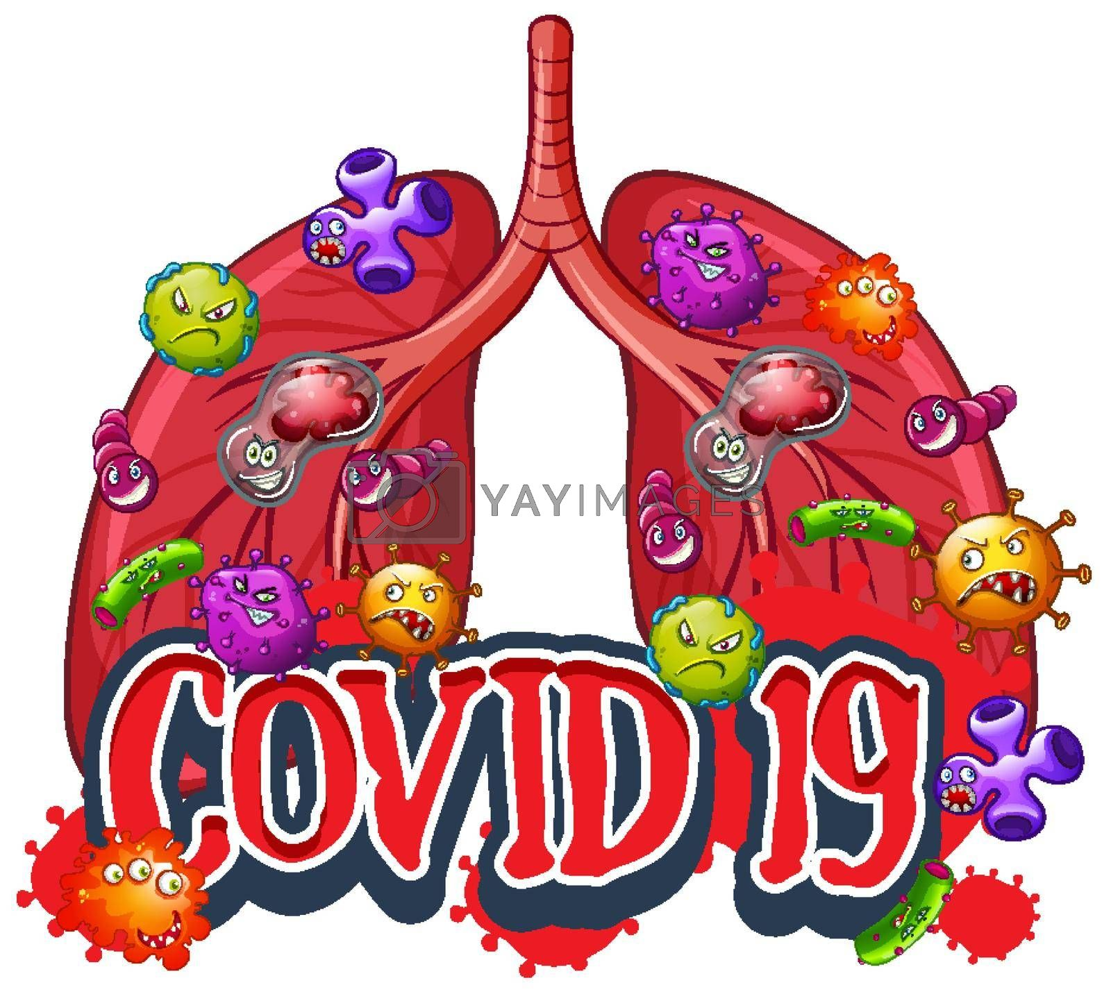 Covid 19 sign template with virus cells in human lungs illustration