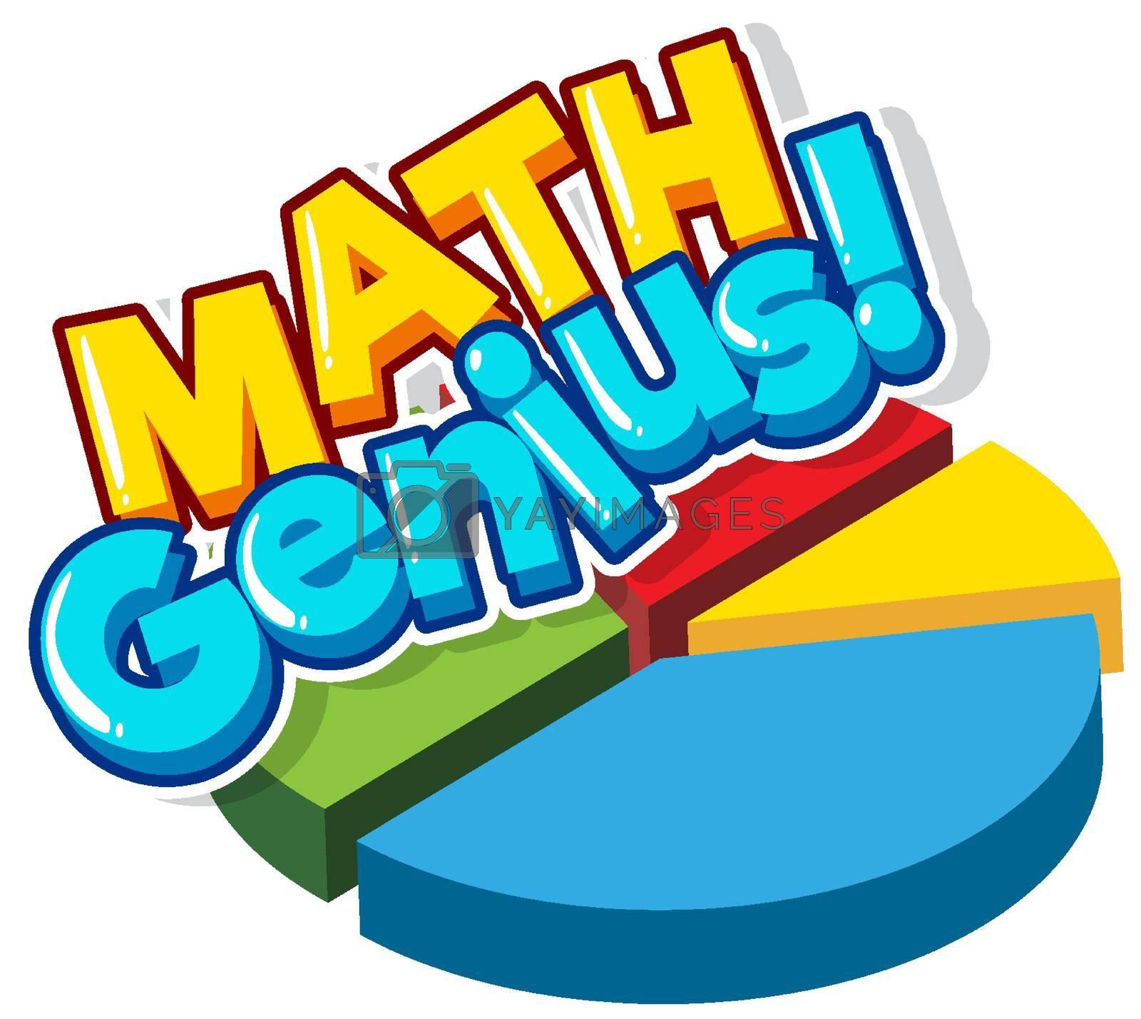 Font design for word math genius with piechart illustration