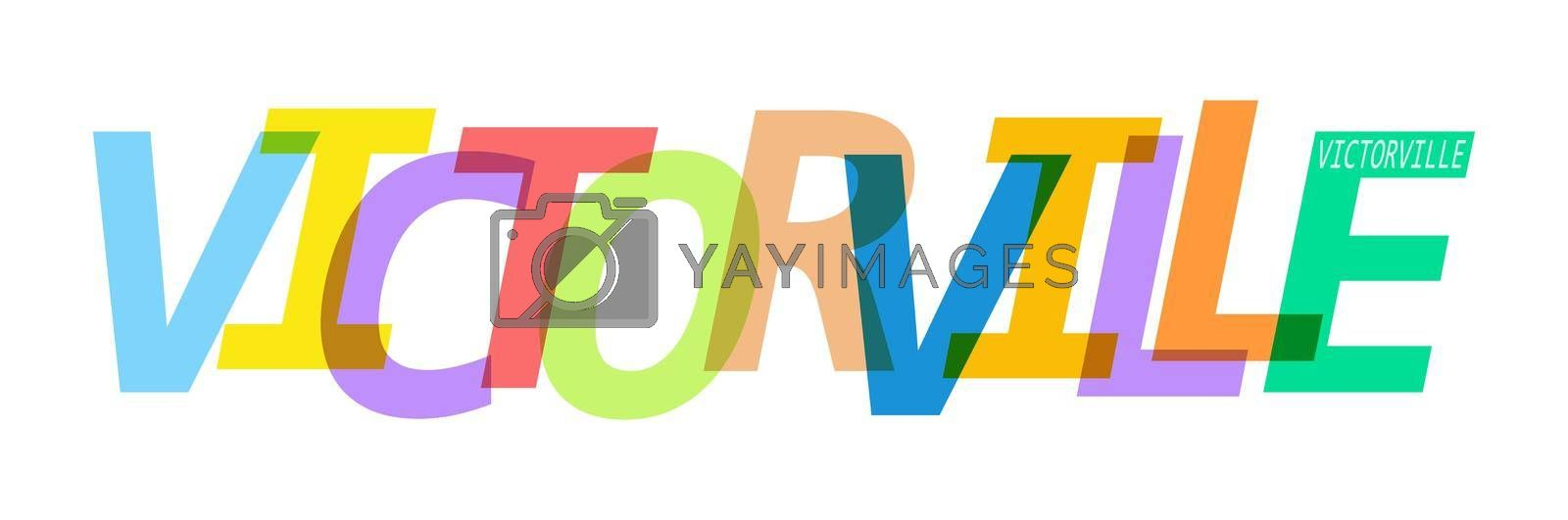 VICTORVILLE. The name of the city on a white background. Vector design template for poster, postcard, banner. Vector illustration.