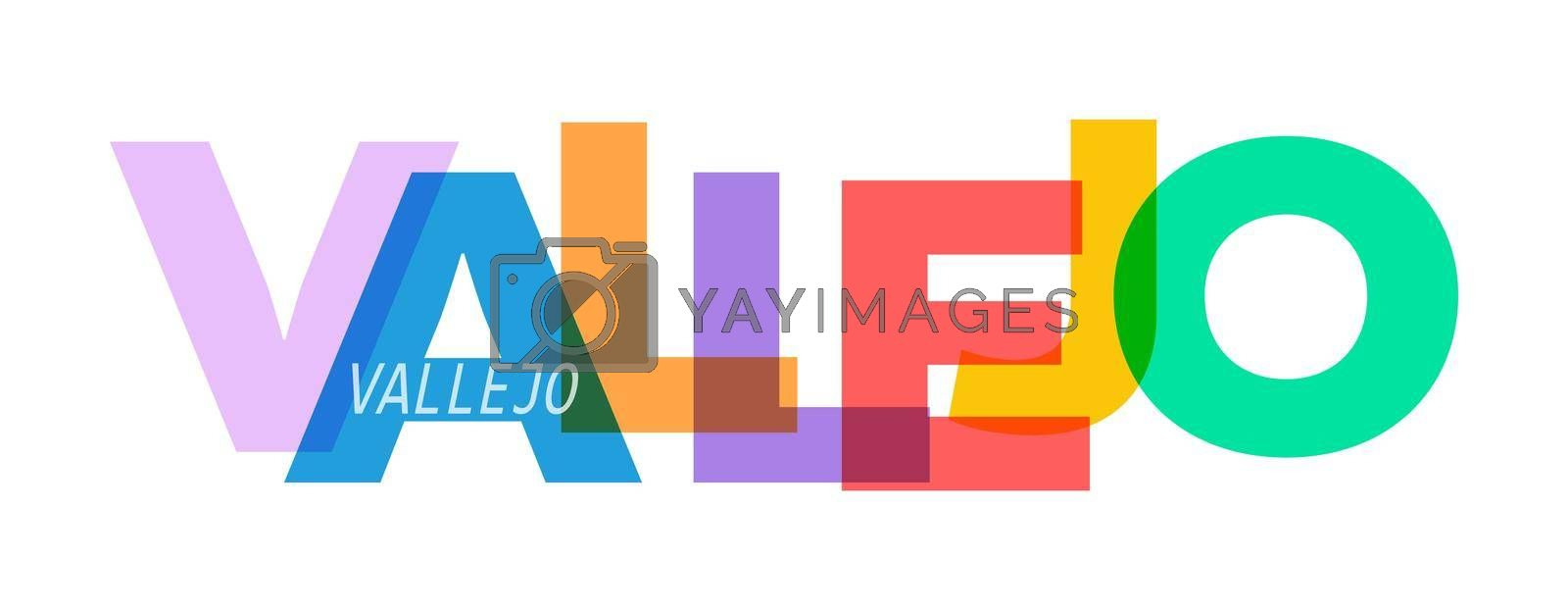 VALLEJO. The name of the city on a white background. Vector design template for poster, postcard, banner. Vector illustration.