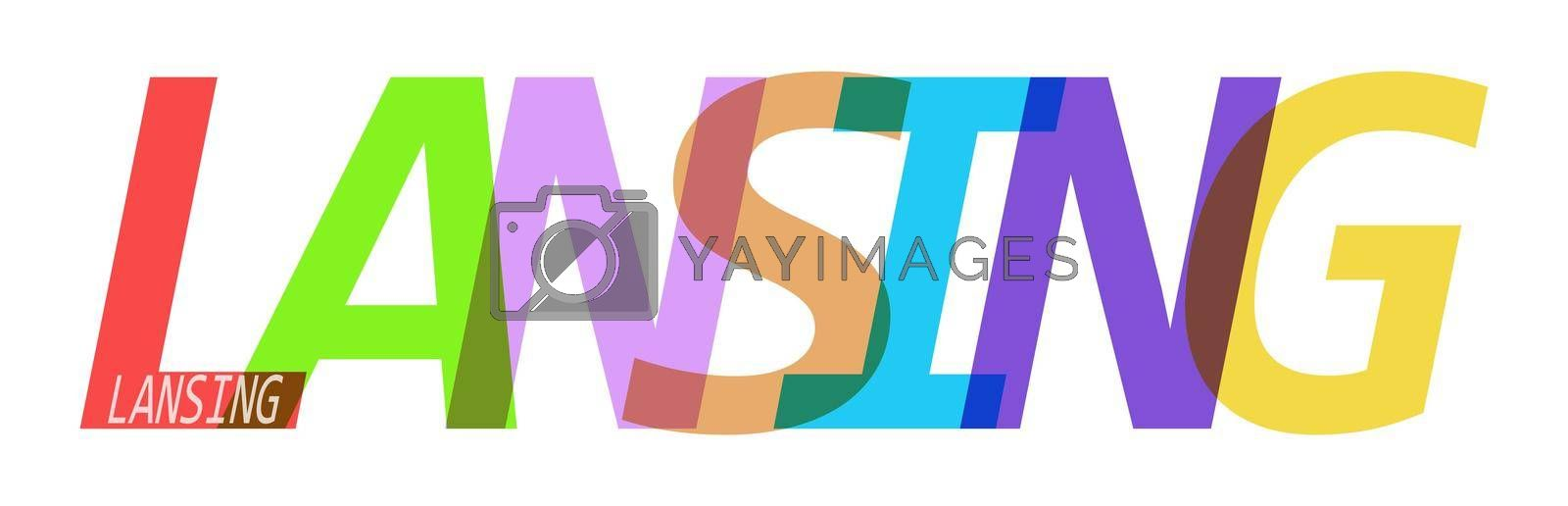LANSING. The name of the city on a white background. Vector design template for poster, postcard, banner. Vector illustration.