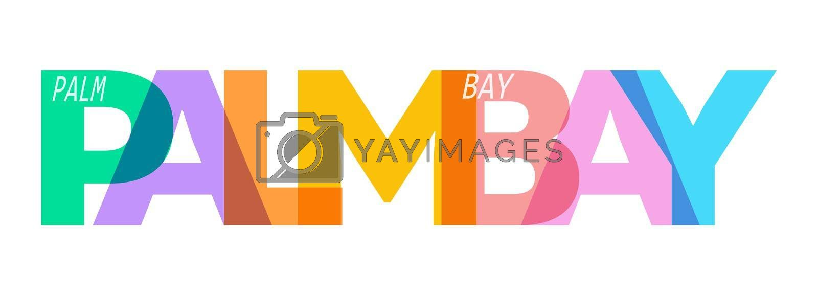 PALM BAY. The name of the city on a white background. Vector design template for poster, postcard, banner. Vector illustration.
