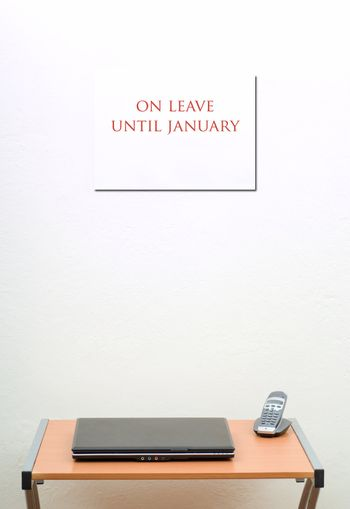 On leave until January sign