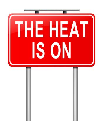 The heat is on.