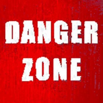 danger zone old sign