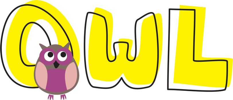 O is for owl - vector illustration with funny staring violet owl and hand drawn doodle yellow word. Cute, cartoon symbol of wisdom draft for learning words and school coloring book.