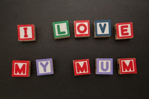 I love my mum message in blocks