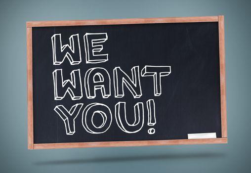 We want you written on chalkboard