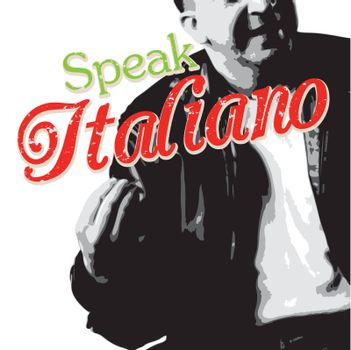 Italians talk with their hands as depicted in this Italian guy illustration with typography.