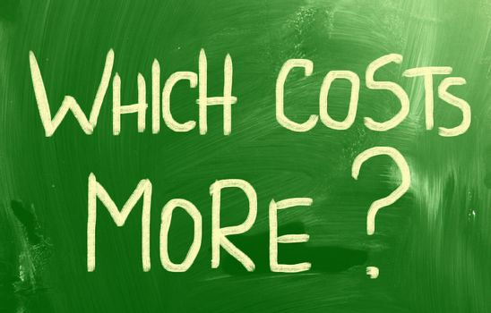 Which Costs More?