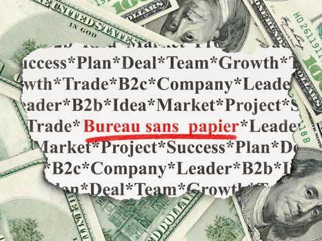 Finance concept: Bureau Sans papier(french) on Money background
