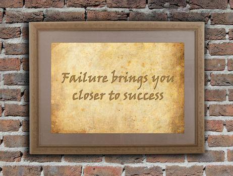 Failure brings you closer to success