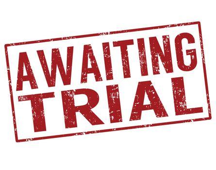Awaiting trial stamp