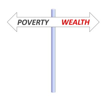 Poverty or wealth