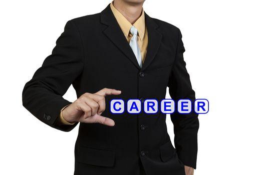 Businessman show word Career