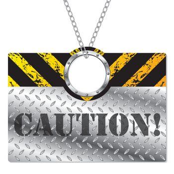 Metallic caution sign