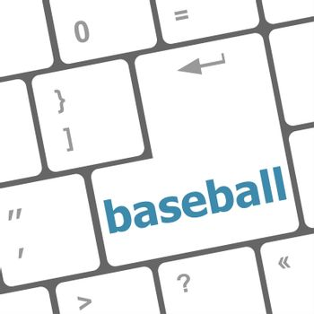 baseball word on keyboard key, notebook computer
