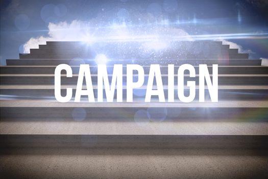 Campaign against steps against blue sky