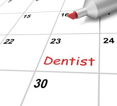 Dentist Calendar Meaning Dental And Teeth Checkup