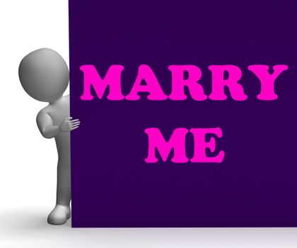 Marry Me Sign Meaning Romance Proposal And Marriage