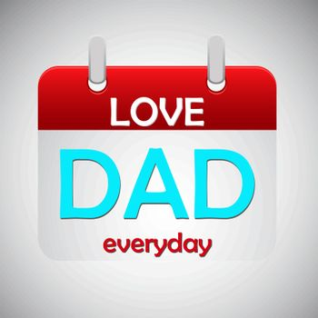 Love dad everyday calendar icon, vector illustration