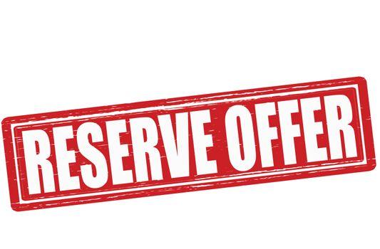 Reserve offer