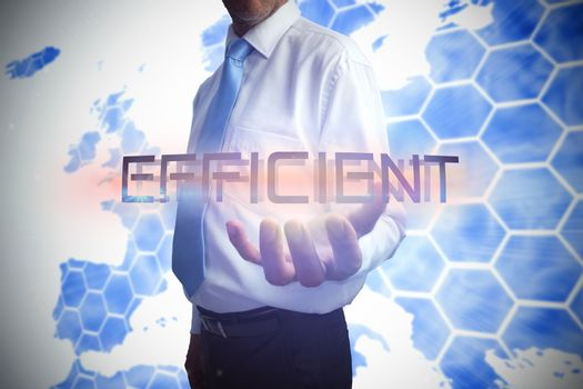 Businessman presenting the word efficient