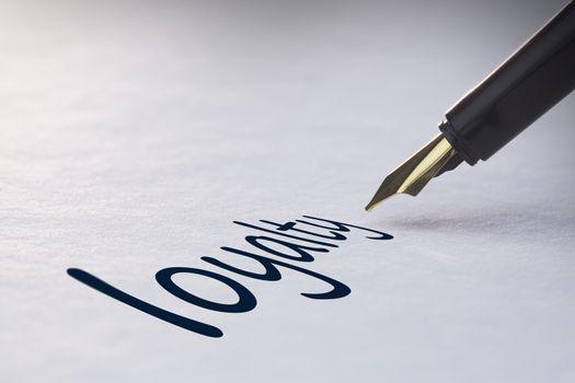 Fountain pen writing Loyalty