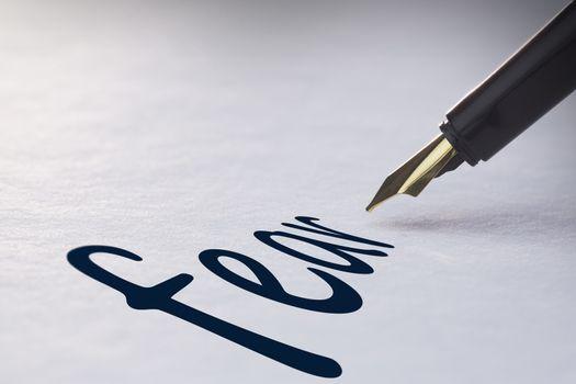 Fountain pen writing Fear