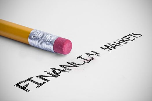Financial markets against pencil with an eraser