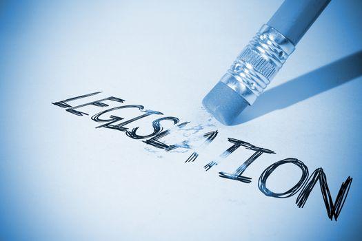 Pencil erasing the word Legislation