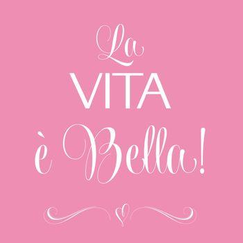 """""""La vita e bella"""", Quote Typographic Background"""