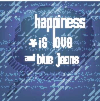 """""""Happiness is love and blue jeans"""", Quote Typographic Backgroun"""