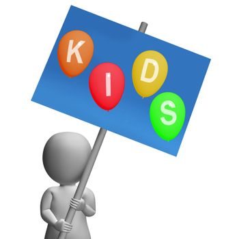 Kids Sign Show Children Toddlers or Youngsters
