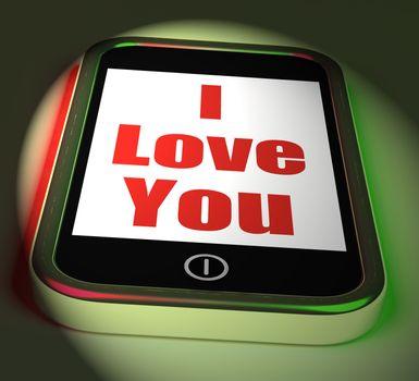 I Love You On Phone Displaying Adore Romance