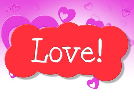 Love Sign Shows Display Fondness And Adoration