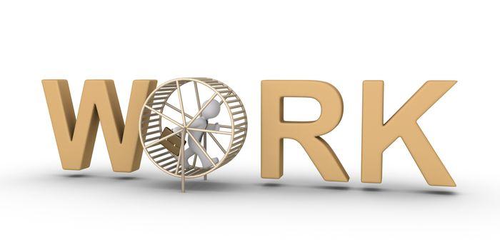 3d businessman running inside a hamster wheel as part of the WORK word
