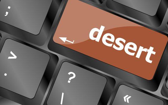 desert word on computer pc keyboard key