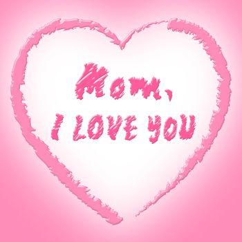 Mom Love Represents Boyfriend Mother And Fondness