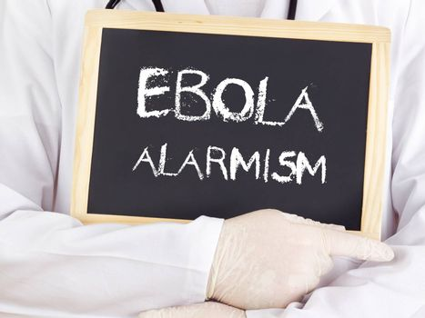 Doctor shows information: Ebola alarmism