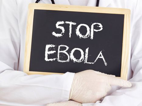 Doctor shows information: stop Ebola