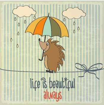 """Retro illustration with happy hedgehog and phrase """"Life is beaut"""