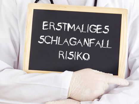Doctor shows information: first-time stroke risk in german
