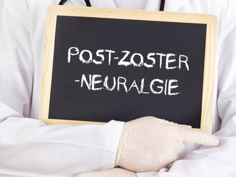 Doctor shows information: postherpetic neuralgia in german