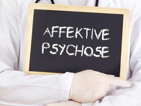Doctor shows information: affective psychosis in german