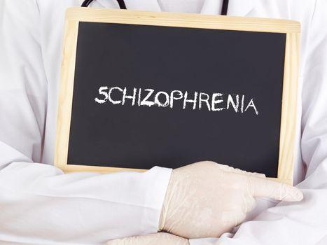 Doctor shows information: Schizophrenia