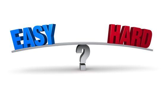 Easy Or Hard?