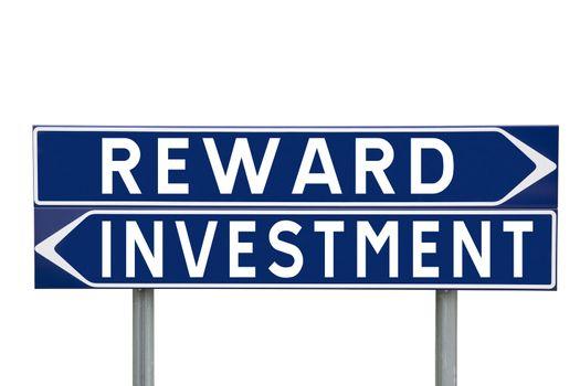 Reward or Investment
